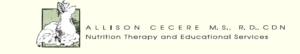 Allison Cecere M.S., R.D., CDN Nutritional Therapy